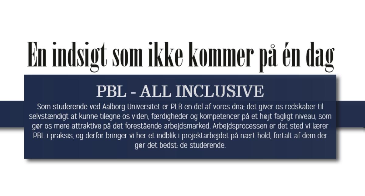 PBL – ALL INCLUSIVE // En indsigt som ikke kommer på én dag