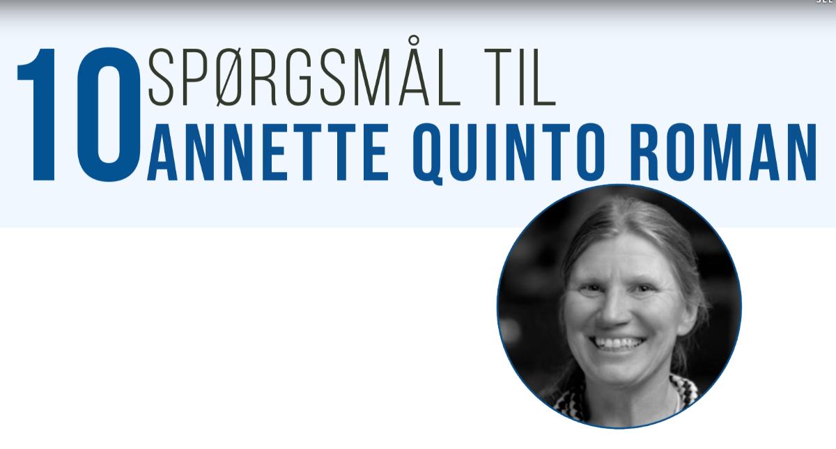 10 spørgsmål til Annette Quinto Romani