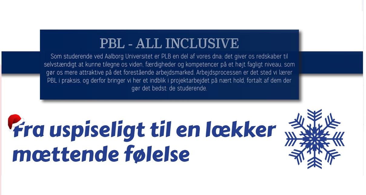 PBL – All inclusive // Fra uspiseligt til en lækker mættende følelse
