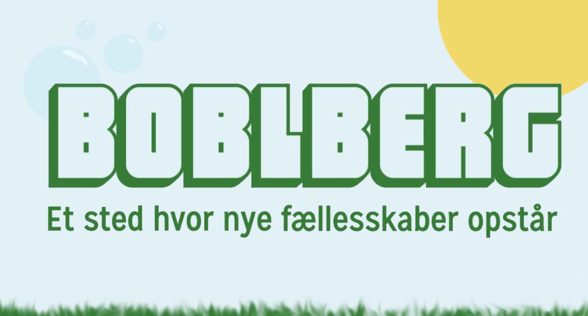 Boblberg – et sted hvor nye fællesskaber opstår