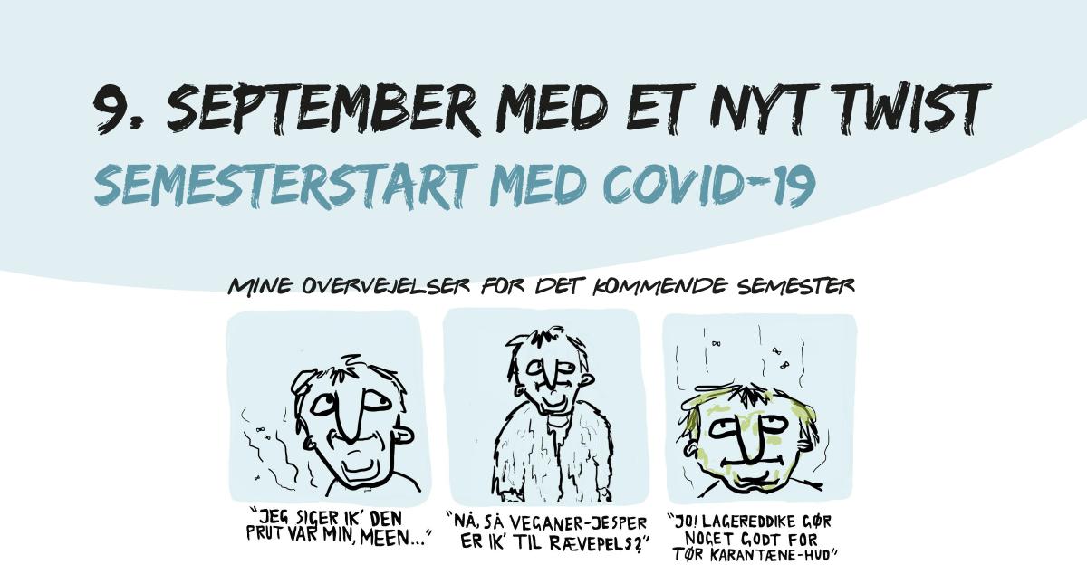 11. september med et nyt twist // Semesterstart med COVID-19