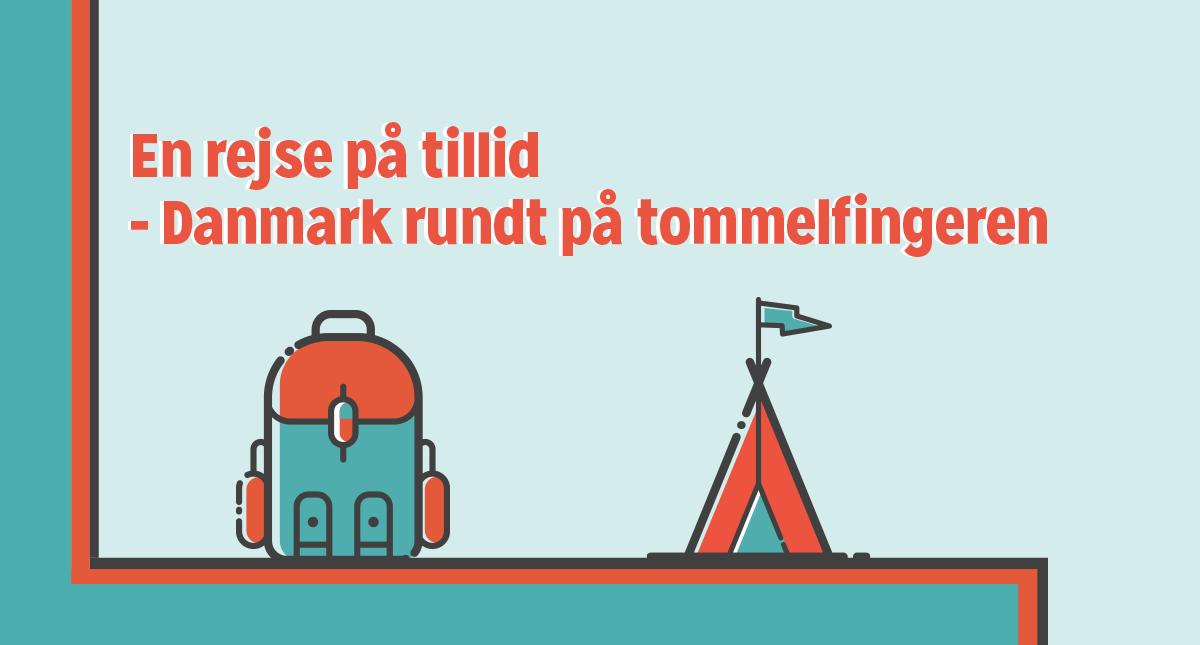 En rejse på tillid // Danmark rundt på tommelfingeren