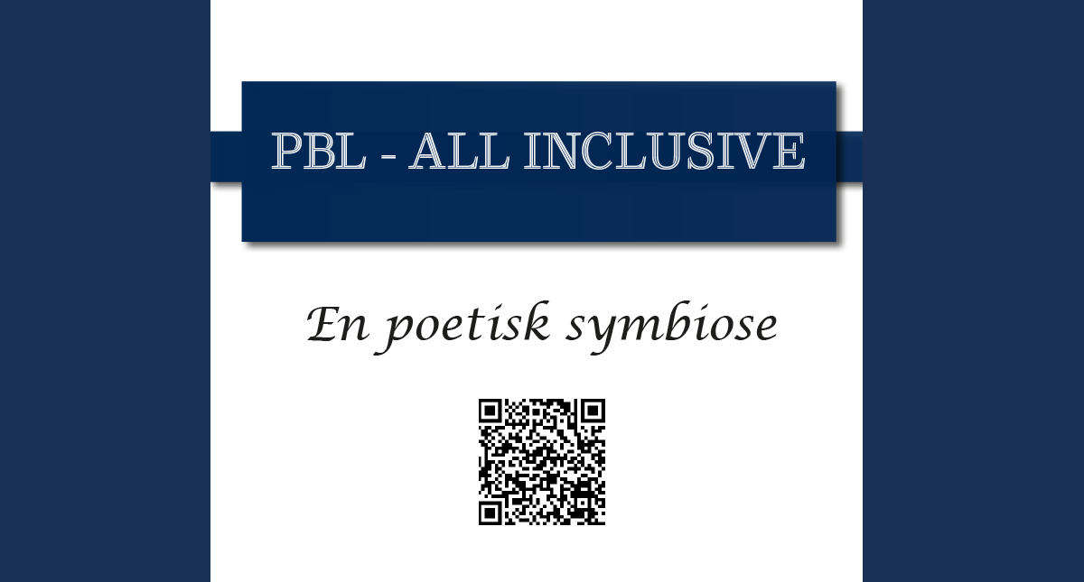 PBL – All Inclusieve // En poetisk symbiose