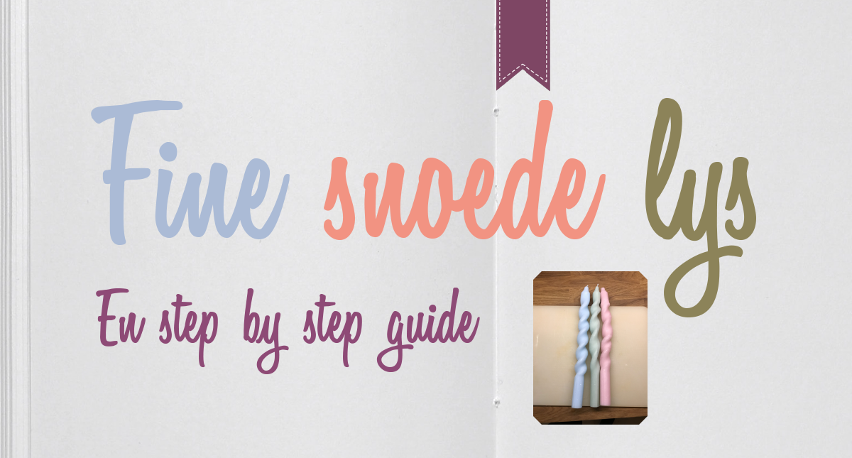 Fine snoede lys // En step by step guide
